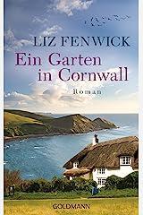 Ein Garten in Cornwall: Roman (German Edition) Format Kindle