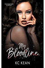My Bloodline (Featherstone Academy Series Book 1) Kindle Edition