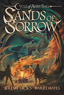 Cycle of Ages Saga: Sands of Sorrow