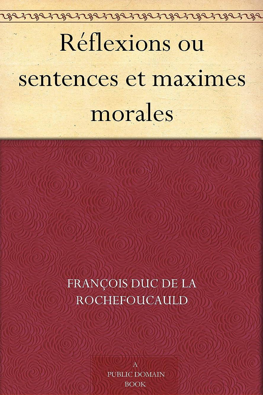 出口走る店主Réflexions ou sentences et maximes morales (French Edition)