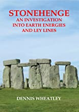 Stonehenge An investigation into earth energies