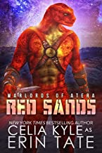 Red Sands: A Science Fiction Alien Romance (Warlords of Atera Book 1)
