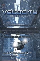 Velocity (Nebula Chronicles Book 2) Kindle Edition