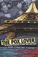 The Pox Lover: An Activist's Decade in New York and Paris (Living Out: Gay and Lesbian Autobiog) (English Edition)