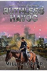 Ruthless Havoc: Montana Mayhem Book 2   America's New Apocalypse Kindle Edition