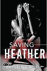 Saving Heather (The Hybrid Series Book 2) Kindle Edition