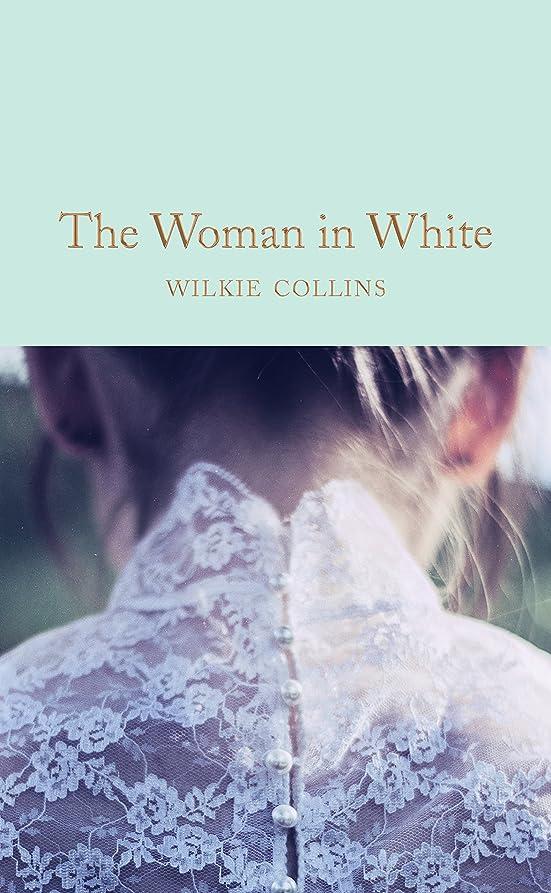 遅いカリング調和のとれたThe Woman in White (Macmillan Collector's Library Book 160) (English Edition)