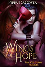 Wings Of Hope: The Veil Series Prequel - A Muse Urban Fantasy