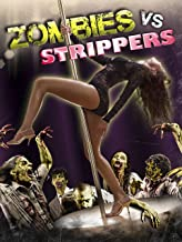 zombies vs strippers full movie