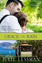 Grace Like Rain: A Heart of San Francisco Novella