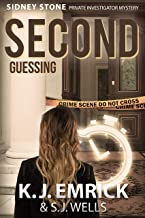 SECOND Guessing (A Sidney Stone - Private Investigator (Paranormal) Mystery Book 2)