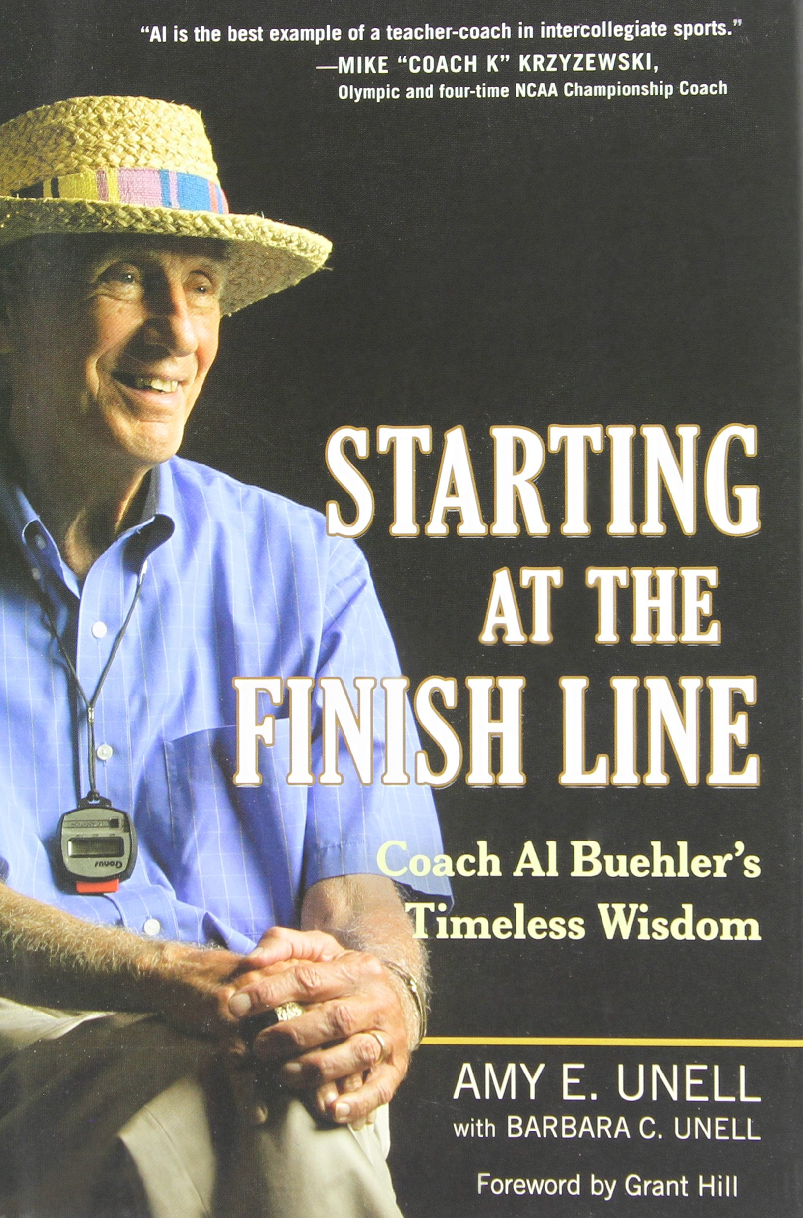 Download Starting At The Finish Line: Coach Al Buehler's Timeless Wisdom 