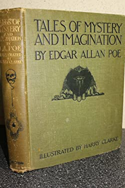 tales of mystery and imagination by edgar allan poe with illustratons by harry clarke