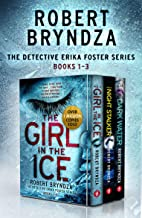 The Detective Erika Foster series: Books 1-3