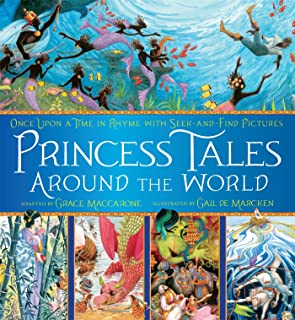 Princess Tales Around the World: Once Upon a Time in Rhyme with Seek-and-Find Pictures