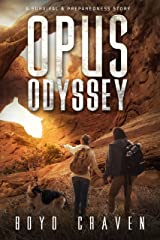 Opus Odyssey: A Survival and Preparedness Story (One Man's Opus Book 2) Kindle Edition