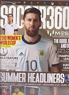Soccer 360 Magazine Issue 81 2019 Summer Headlines