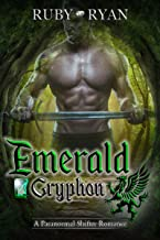Emerald Gryphon: A Paranormal Shifter Romance (Gryphons vs Dragons Book 1)