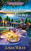 Toasting Up Trouble (A Dinner Club Mystery Book 1)