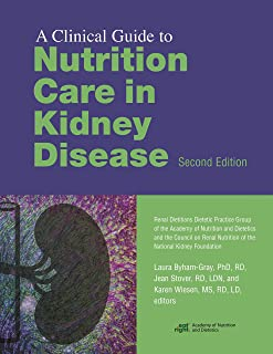 Clinical Guide to Nutrition Care in Kidney Disease, Second Edition