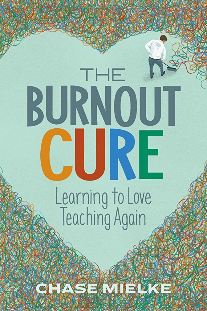 The Burnout Cure: Learning to Love Teaching Again