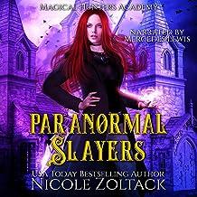 Paranormal Slayers: A Mayhem of Magic World Story: Magical Hunters Academy, Book 2