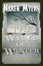 The Ways of Winter - A Virginian in Elfland (The Hounds of Annwn Book 2)