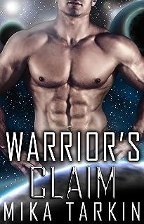 Warrior's Claim: (A Sci-Fi Alien Romance) (Alien Inside Book 1)
