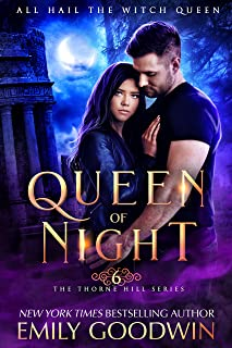 Queen of Night (A vampire and witch paranormal romance) (The Thorne Hill Series Book 6)