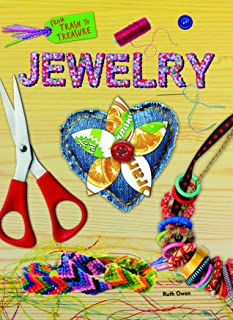 Jewelry (From Trash to Treasure)