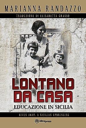 LONTANO DA CASA: EDUCAZIONE IN SICILIA