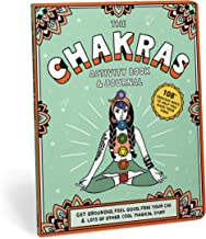 Chakras Activity Book & Journal: Get Grounded, Feel Good, Free Your Chi & Lots of Other Cool Magical Stuff