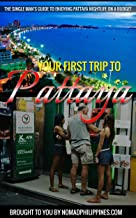 Your First Trip to Pattaya: The single man's guide to enjoying Pattaya nightlife on a budget