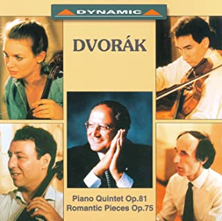 Dvorak: Piano Quintet in A Major / 4 Romantic Pieces