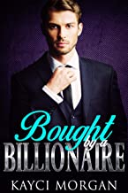 Bought by a Billionaire