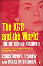 The Mitrokhin Archive II: The KGB in the World (English Edition)