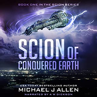 Scion of Conquered Earth: A Science Fiction Space Opera Adventure
