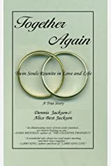 Together Again ~ Twin Souls Reunite in Love and Life Kindle Edition