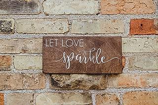 Let Love Sparkle Rustic Wood Wedding Sign
