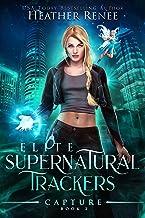 Capture (Elite Supernatural Trackers Book 2)