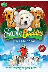 Disney Buddies: Santa Buddies The 2-in-1 Junior Novel (Disney Junior Novel (ebook)) Kindle Edition