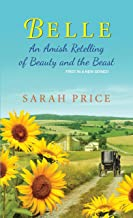 Belle: An Amish Retelling of Beauty and the Beast (An Amish Fairytale)