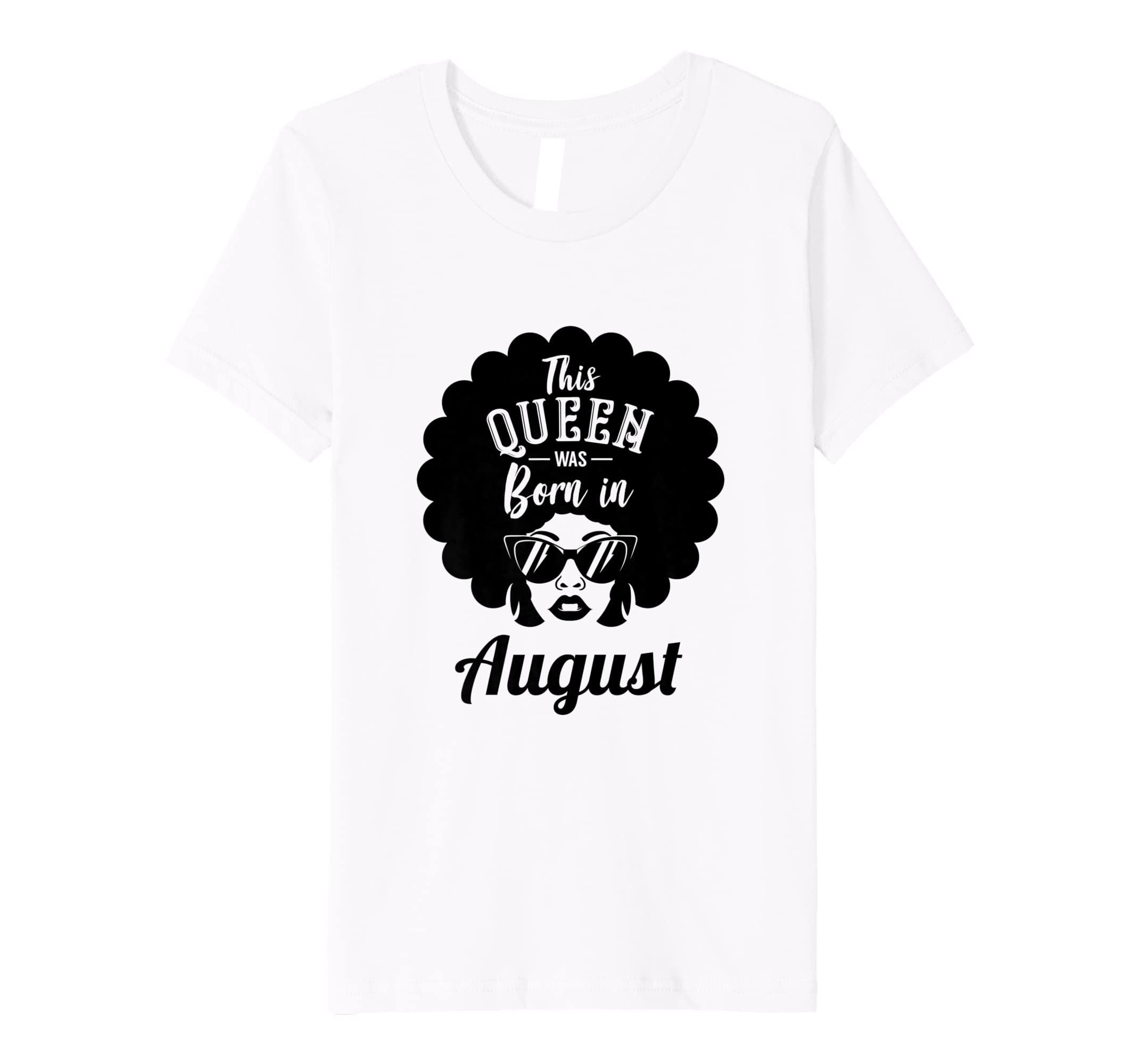 832eab76e Amazon.com: This Queen Was Born in August Shirt | Black Power Tee: Clothing
