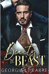 Beauty and the beast: A Modern Day Fairytale Billionaire Mafia Romance Kindle Edition