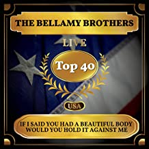 If I Said You Had a Beautiful Body Would You Hold it Against Me (Billboard Hot 100 - No 39)