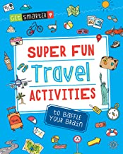 Get Smarter: Super Fun Travel Activities to Baffle Your Brain