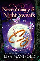 Necromancy & Night Sweats: A Paranormal Women's Fiction Romance (The Oracle of Wynter Book 3) Kindle Edition