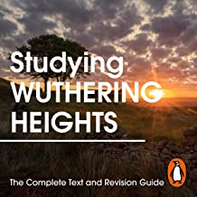 Studying Wuthering Heights: The Complete Text and Revision Guide
