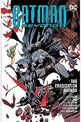 Batman Beyond (2016-) Vol. 8: The Eradication Agenda Kindle Edition