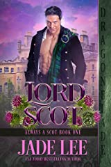 Lord Scot (Always a Scot Book 1) Kindle Edition